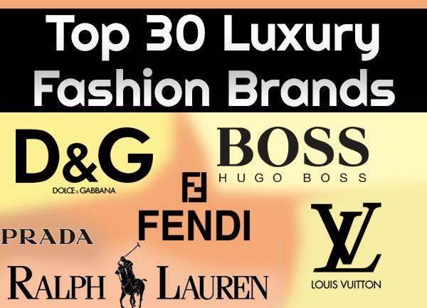 Top 30 Luxury Fashion Brands
